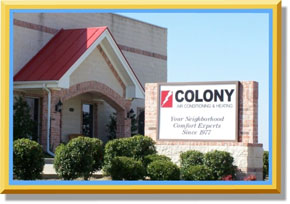 Call Colony Air Conditioning and Heating for the best, honest Furnace repair in Plano TX.