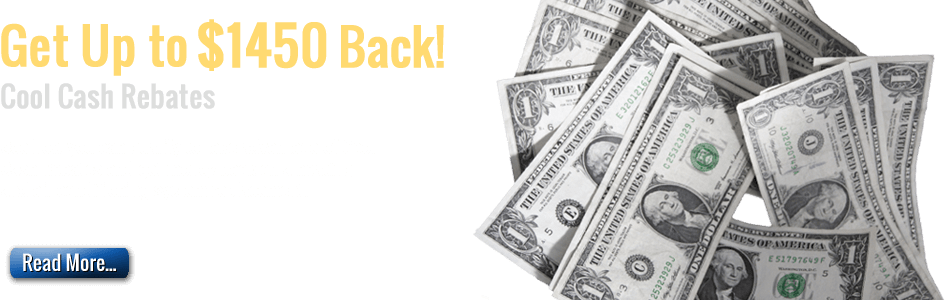 receive Colony Cool Cash when you install a new Air Conditioning unit in your  home!