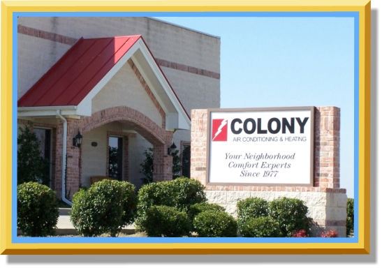 Colony Air Conditioning and Heating in The Colony, TX